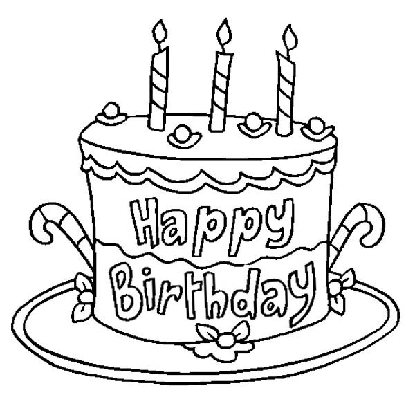 Happy Birthday, : Delicious Happy Birthday Cake Coloring Page