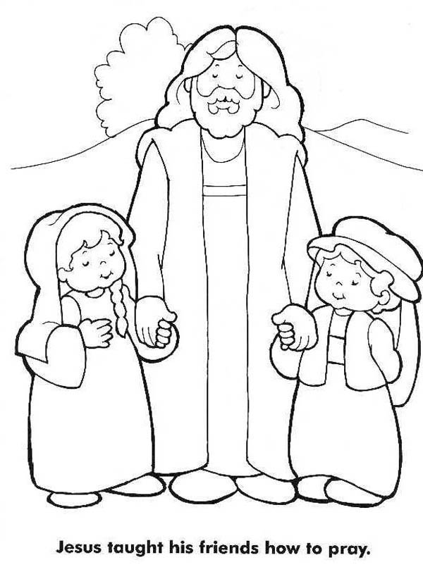Jesus Taught His Friends How To Pray And Love Me Coloring Page