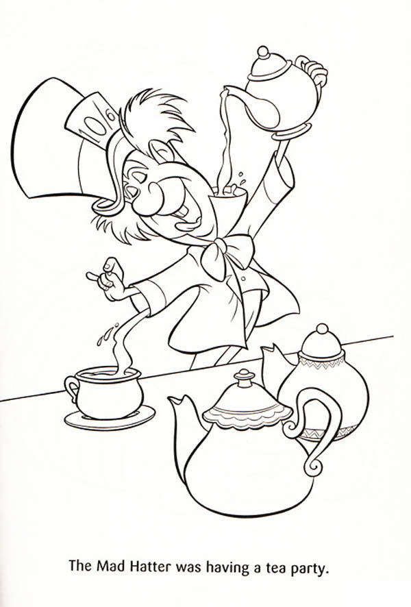 mad hatter the mad hatter was having a tea party coloring page - Princess Tea Party Coloring Pages
