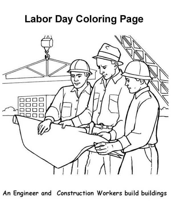 Labor Day, : An Engineer and Construction Workers Build Buildings in Labor Day Coloring Page