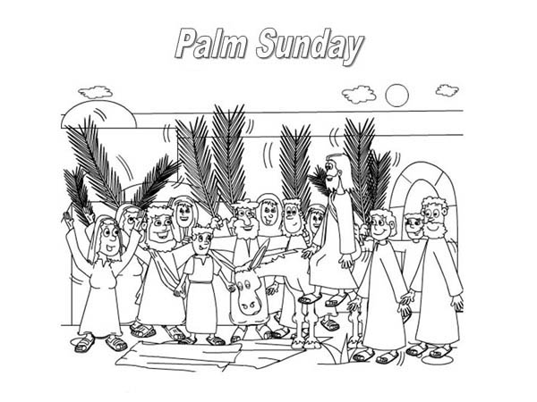 Palm Sunday, : The Feast Commemorates Jesus Triumphal Entry into Jerusalem in Palm Sunday Coloring Page