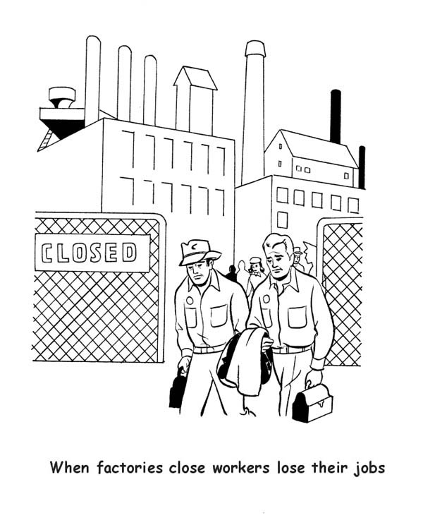 Labor Day, : When Factiry Close Workers Lose Their Jobs in Labor Day Coloring Page